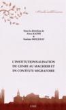 Aïssa Kadri et Nasima Moujoud - L'institutionnalisation du genre au Maghreb et en contexte migratoire.
