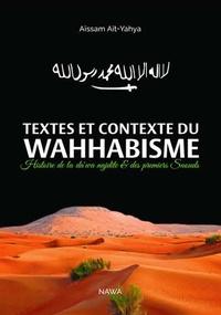 Aïssam Ait-Yahya - Textes et contexte du wahhabisme - Histoire de la da'wa nejdite et des premiers Saouds.