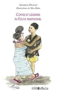 Aïssatou Diallo - Contes et légendes du Fouta traditionnel.