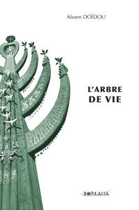 Aïssen Doïdou - L'arbre de vie.