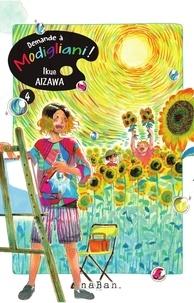 AIZAWA Ikue - Demande à Modigliani ! - Tome 4.