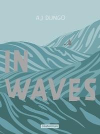 AJ Dungo et Basile Béguerie - In waves.
