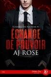 AJ Rose et Lorraine COCQUELIN - Échange de pouvoir - Échange de pouvoir #1.
