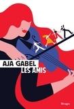 Aja Gabel - Les amis.