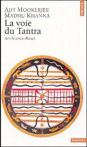 La voie du Tantra - Art, science, rituel.pdf