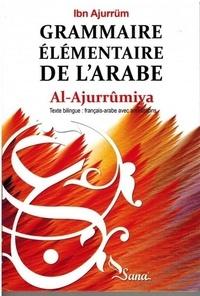 Ajurrum a a. Ibn - Grammaire Élémentaire de L'Arabe - Al-Ajroumiya.