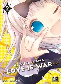 Aka Akasaka - Kaguya-Sama : Love is War Tome 2 : .