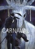 Akalikoushin - Carnaval Tome 2 : Le frère du diable.