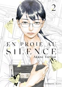 Akane Torikai - En proie au silence Tome 2 : .