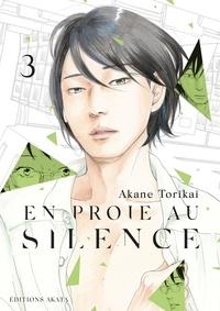 Akane Torikai - En proie au silence Tome 3 : .