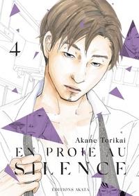 Akane Torikai - En proie au silence Tome 4 : .