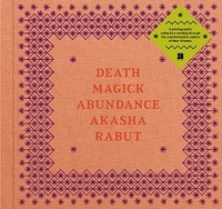 Akasha Rabut - Death magick abundance.