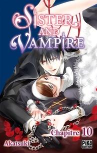 Google book livres gratuits à télécharger Sister and Vampire chapitre 10 par Akatsuki