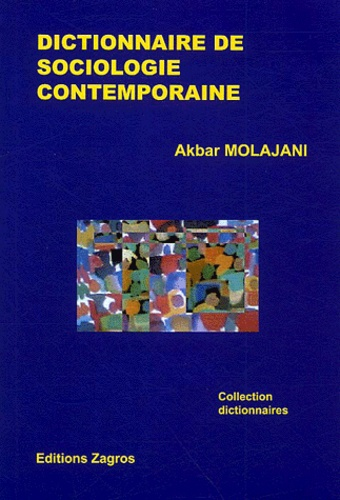 Akbar Molajani - Dictionnaire de sociologie contemporaine.