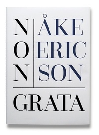 Ake Erikson - Non Grata.