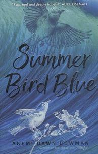 Akemi Dawn Bowman - Summer Bird Blue.