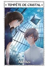 Aki Aoi - Tempête de cristal Tome 3 : .