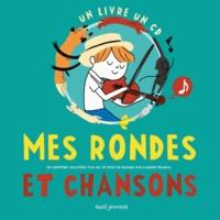 Aki et Laurent Pradeau - Mes rondes et chansons. 1 CD audio