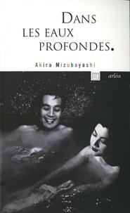 Aki Mizubayashi - Dans les eaux profondes - Le bain japonais.