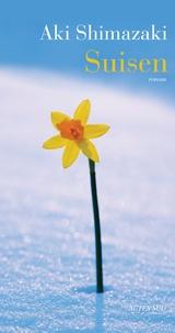Aki Shimazaki - L'ombre du chardon  : Suisen.