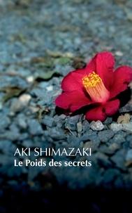 Manuels à télécharger en ligne Le Poids des secrets  - Coffret en 5 tomes : Tsubaki ; Hamaguri ; Tsubame ; Wasurenagusa ; Hotaru par Aki Shimazaki 9782742790319 PDF in French