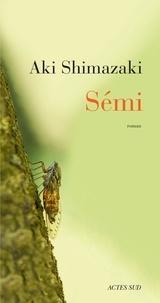 Aki Shimazaki - Sémi.