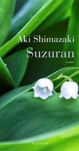 Aki Shimazaki - Suzuran.
