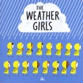 Aki - The Weather Girls.