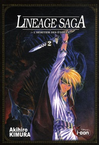 Akihiro Kimura - Lineage Saga Tome 2 : .