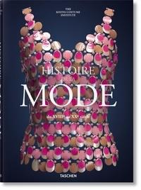 Akiko Fukai - Fashion - Une histoire de la mode du XVIIIe au XXe siècle.