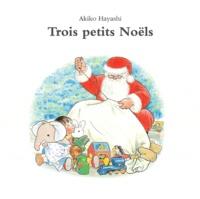 Akiko Hayashi - Trois petits Noëls - Coffret 3 volumes.