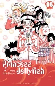 Akiko Higashimura - Princess Jellyfish T06.