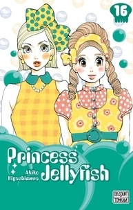 Akiko Higashimura - Princess Jellyfish Tome 16 : .