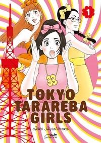 Akiko Higashimura - Tokyo Tarareba Girls Tome 1 : .
