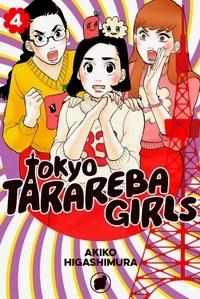 Akiko Higashimura - Tokyo Tarareba Girls Tome 4 : .