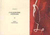 Akiko Murayama - Calligraphie japonaise.