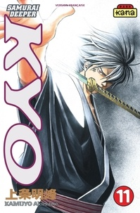 Akimine Kamijyo - Samurai Deeper Kyo Tome 11 : .
