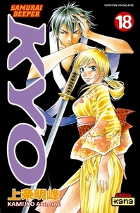 Akimine Kamijyo - Samurai Deeper Kyo Tome 18 : .