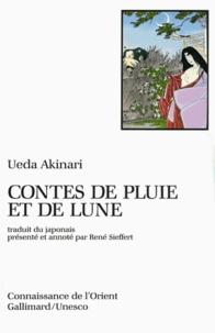 Akinari Ueda - Contes de pluie et de lune.