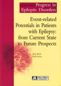 Akio Ikeda et Yushi Inoue - Event-related Potentials in Patients with Epilepsy : from Current State to Future Prospects.