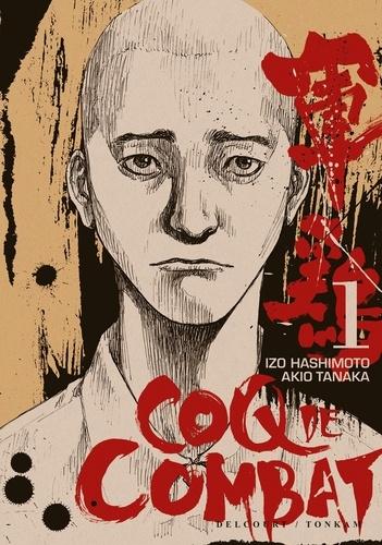 Akio Tanaka - Coq de combat T01.