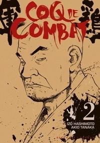 Akio Tanaka - Coq de combat T02.