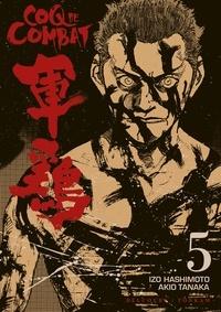 Akio Tanaka - Coq de combat T05.
