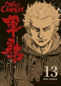 Akio Tanaka - Coq de Combat Tome 13 : .