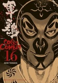 Akio Tanaka - Coq de Combat Tome 16 : .