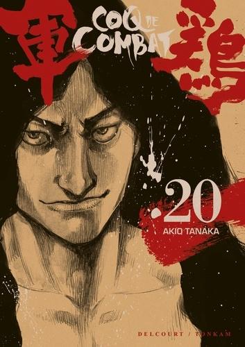 Akio Tanaka - Coq de Combat Tome 20 : .