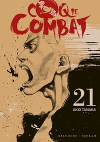 Akio Tanaka - Coq de Combat Tome 21 : .