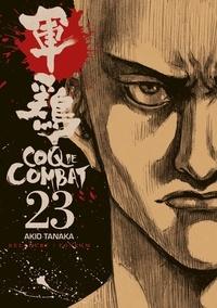Akio Tanaka - Coq de Combat Tome 23 : .