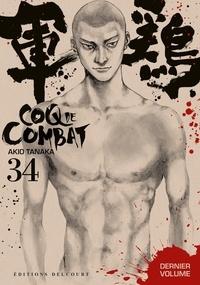 Akio Tanaka - Coq de Combat Tome 34 : .