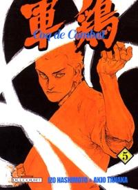 Akio Tanaka et Izo Hashimoto - Coq de Combat Tome 5 : .